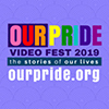 OUR PRIDE Video Fest
