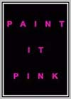 Paint It Pink