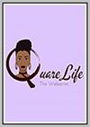 Quare Life