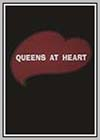 Queens at Heart