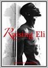 Raising Eli