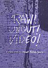 Raw-Uncut-Video.jpg