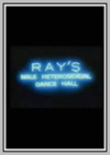 Ray's Male Heterosexual Dance Hall