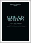 Rebirth is Necessary