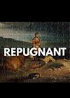 Repugnant.png