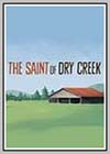 Saint of Dry Creek (The)