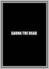 Sauna the Dead - A Fairy Tale