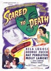 Scared To Death (1947).jpg
