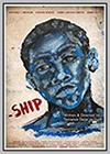 Ship: A Visual Poem