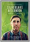 Silverlake Afternoon