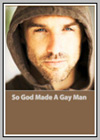 So God Made a Gay Man