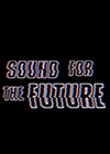Sound-for-the-future.png
