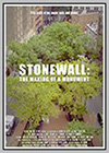 Stonewall: The Making of a Monument