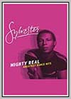 Sylvester: Mighty Real