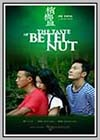 Taste of Betel Nut (The)