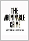 Abominable Crime (The)