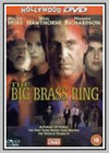 Big Brass Ring (The)