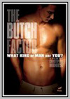 Butch Factor (The)