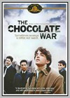Chocolate War (The)