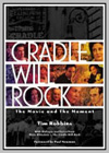 Cradle Will Rock (The)
