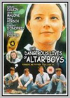 Dangerous Lives of Altar Boys (The)