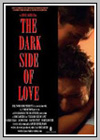Dark Side of Love (The)