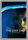 Deep End (The)
