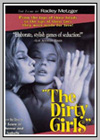 Dirty Girls (The)