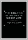 Eclipse: Courtship of the Sun and Moon (The)