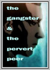 Gangster and the Pervert Peer (The)