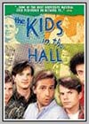 Kids in the Hall (The)