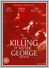 Killing of Sister George (The)