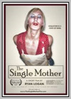 Single Mother (The)