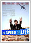 Speed of Life (The)
