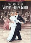 The Story Of Vernon And Irene Castle (1939)2.jpg