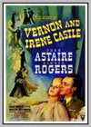 Story Of Vernon And Irene Castle (The)