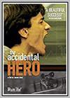 Accidental Hero (The)