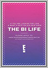 Bi Life (The)