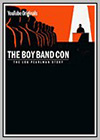 Boy Band Con: The Lou Pearlman Story (The)