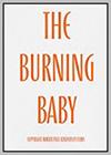 Burning Baby (The)