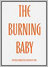 Burning Baby (The)