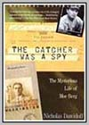 Catcher Was a Spy (The)