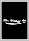 Change Up (The)