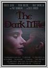 Dark Mile (The)