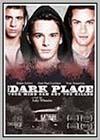 Dark Place (The)