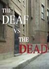 The-Deaf-vs-The-Dead.jpg