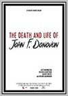 Death and Life of John F. Donovan (The)