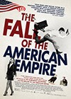 The-Fall-of-the-American-Empire2.jpg