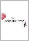Impossibilities (The)