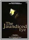 Jaundiced Eye (The)